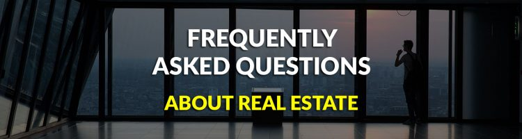 FAQ about Real Estate